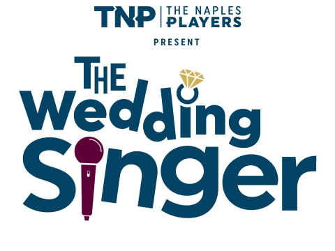The Wedding Singer At The Naples Players