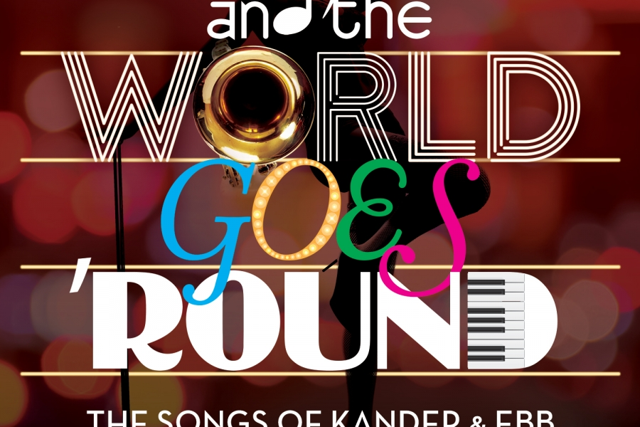 TheatreZone presents And the World Goes 'Round on April 25 – May 5, 2019.