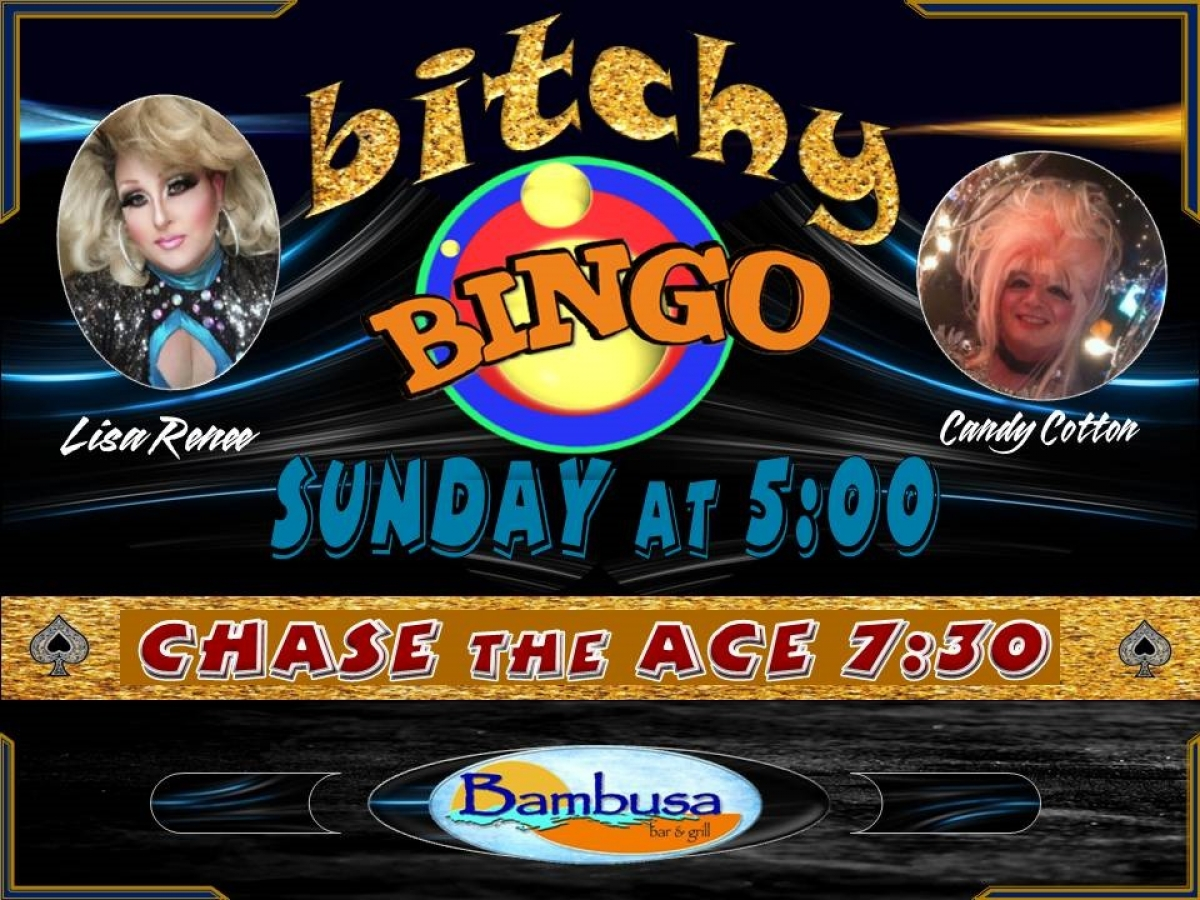 Bitchy Bingo 1st and 3rd Sunday of the Month